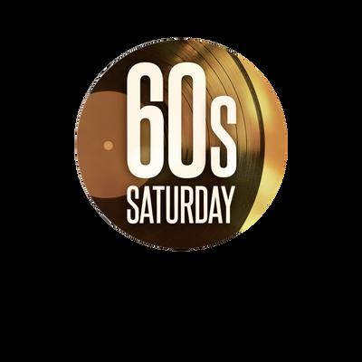 Sixties Saturday